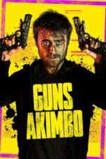 Download Film Guns Akimbo (2019) Subtitle Indonesia Full Movie HD Nonton Streaming