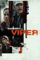 Download Film Inherit the Viper (2020) Full Movie HD Nonton Streaming