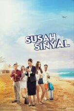 Download Film Susah Sinyal (2017) Full Movie HD Nonton Streaming