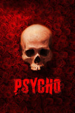 Download Film The Psycho (2020) Subtitle Indonesia Full Movie HD Nonton Streaming