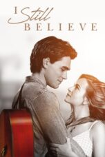 Download Film I Still Believe (2020) Subtitle Indonesia Full Movie HD Nonton Streaming