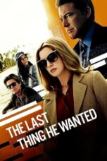 Download Film The Last Thing He Wanted (2020) Subtitle Indonesia Full Movie HD Nonton Streaming