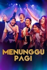 Download Film Menunggu Pagi (2018) Full Movie HD Nonton Streaming