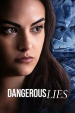 Download Film Dangerous Lies (2020) Subtitle Indonesia Full Movie HD Nonton Streaming