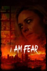 Download Film I Am Fear (2020) Subtitle Indonesia Full Movie HD Nonton Streaming