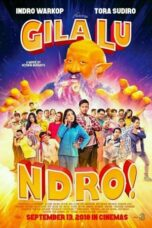Download Film Gila Lu Ndro (2018) Full Movie HD Nonton Streaming