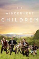 Download Film The Windermere Children (2020) Subtitle Indonesia Full Movie HD Nonton Streaming