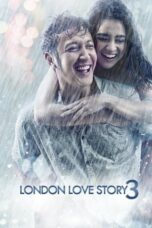 Download Film London Love Story 3 (2018) Full Movie HD Nonton Streaming