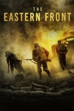 Download Film The Eastern Front (2020) Subtitle Indonesia Full Movie HD Nonton Streaming