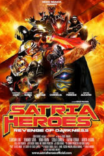 Download Film Satria Heroes: Revenge of Darkness (2017) Full Movie HD Nonton Streaming