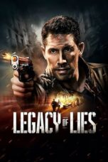 Download Film Legacy of Lies (2020) Subtitle Indonesia Full Movie HD Nonton Streaming