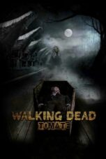 Download Film Walking Dead - Tomate (2020) Full Movie HD Nonton Streaming