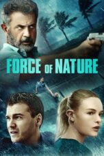 Download Film Force of Nature (2020) Subtitle Indonesia Full Movie HD Nonton Streaming