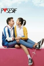 Download Film Posesif (2017) Full Movie HD Nonton Streaming