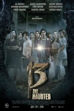 Download Film 13 The Haunted (2018) Full Movie HD Nonton Streaming