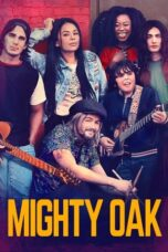 Download Film Mighty Oak (2020) Subtitle Indonesia Full Movie HD Nonton Streaming