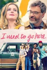Download Film I Used to Go Here (2020) Subtitle Indonesia Full Movie HD Nonton Streaming