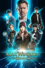 Download Film Max Winslow and The House of Secrets (2020) Subtitle Indonesia Full Movie HD Nonton Streaming