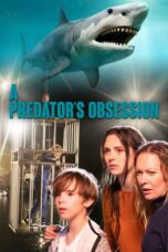 Download Film A Predator's Obsession (2020) Subtitle Indonesia Full Movie HD Nonton Streaming