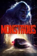 Download Film Monstrous (2020) Subtitle Indonesia Full Movie HD Nonton Streaming