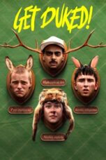 Download Film Get Duked: Boyz in the Wood (2019) Subtitle Indonesia Full Movie HD Nonton Streaming
