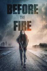 Download Film Before the Fire (2020) Subtitle Indonesia Full Movie HD Nonton Streaming