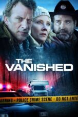 Download Film The Vanished (2020) Subtitle Indonesia Full Movie HD Nonton Streaming