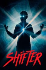 Download Film Shifter (2020) Subtitle Indonesia Full Movie HD Nonton Streaming