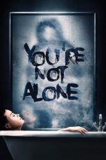 Download Film You're Not Alone (2020) Subtitle Indonesia Full Movie HD Nonton Streaming