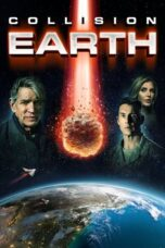 Download Film Collision Earth (2020) Subtitle Indonesia Full Movie HD Nonton Streaming