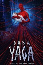 Download Film Baba Yaga: Terror of the Dark Forest (2020) Subtitle Indonesia Full Movie HD Nonton Streaming