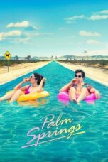Download Film Palm Springs (2020) Subtitle Indonesia Full Movie HD Nonton Streaming