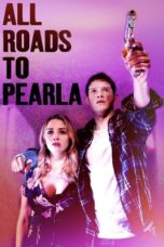 Download Film All Roads to Pearla (2020) Subtitle Indonesia Full Movie HD Nonton Streaming
