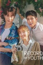 Download Nonton Record of Youth (2020) Subtitle Indonesia HD Full Episode