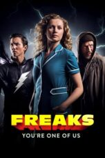 Download Film Freaks – You're One of Us (2020) Subtitle Indonesia Full Movie HD Nonton Streaming