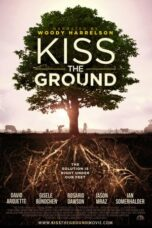 Download Film Kiss the Ground (2020) Subtitle Indonesia Full Movie HD Nonton Streaming