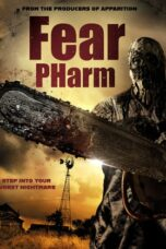 Download Film Fear Pharm (2020) Subtitle Indonesia Full Movie HD Nonton Streaming
