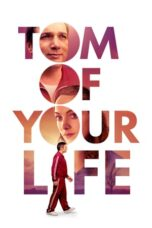 Download Film Tom of Your Life (2020) Subtitle Indonesia Full Movie HD Nonton Streaming