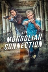 Download Film The Mongolian Connection (2019) Subtitle Indonesia Full Movie HD Nonton Streaming