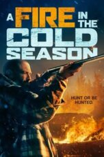 Download Film A Fire in the Cold Season (2019) Subtitle Indonesia Full Movie HD Nonton Streaming