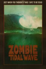 Download Film Zombie Tidal Wave (2019) Subtitle Indonesia Full Movie HD Nonton Streaming