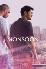 Download Film Monsoon (2020) Subtitle Indonesia Full Movie HD Nonton Streaming