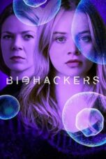 Download Nonton Biohackers (2020) Subtitle Indonesia HD Full Episode