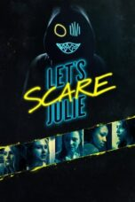 Download Film Let's Scare Julie (2020) Subtitle Indonesia Full Movie HD Nonton Streaming