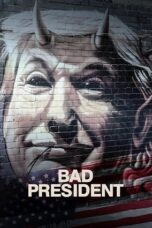 Download Film Bad President (2020) Subtitle Indonesia Full Movie HD Nonton Streaming