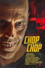 Download Film Chop Chop (2020) Subtitle Indonesia Full Movie HD Nonton Streaming