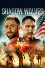 Download Film Shadow Wolves (2019) Subtitle Indonesia Full Movie HD Nonton Streaming