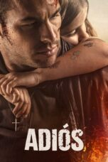 Download Film Adios (2019) Subtitle Indonesia Full Movie HD Nonton Streaming