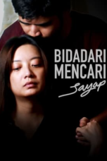 Download Film Bidadari Mencari Sayap (2020) Subtitle Indonesia Full Movie HD Nonton Streaming