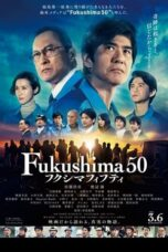 Download Film Fukushima 50 (2020) Subtitle Indonesia Full Movie HD Nonton Streaming